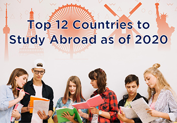 Top 12 Countries to Study Abroad as of 2020